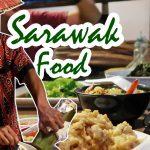 What to eat in Kuching? | Sarawak Borneo Malaysia